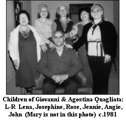 Children of Giovanni & Agostina Quagliata: Lena, Josephine, Rose, Jennie, Angie and John  c.1981